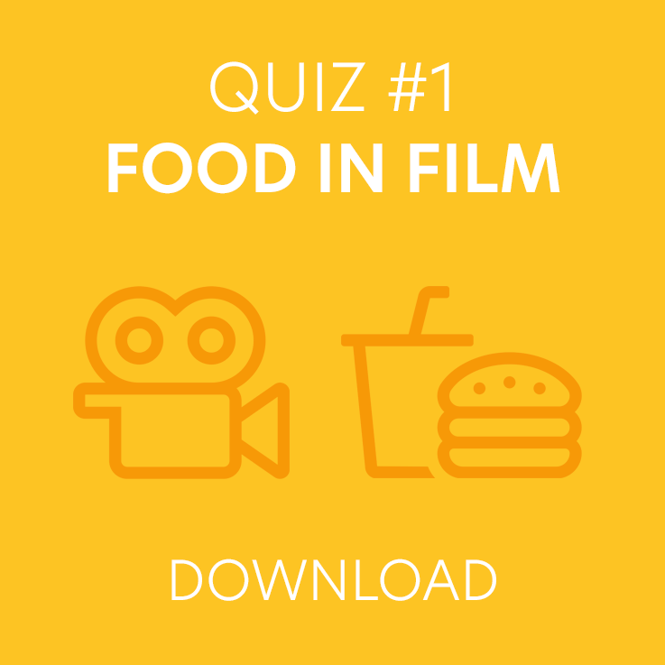 Food in Film Quiz