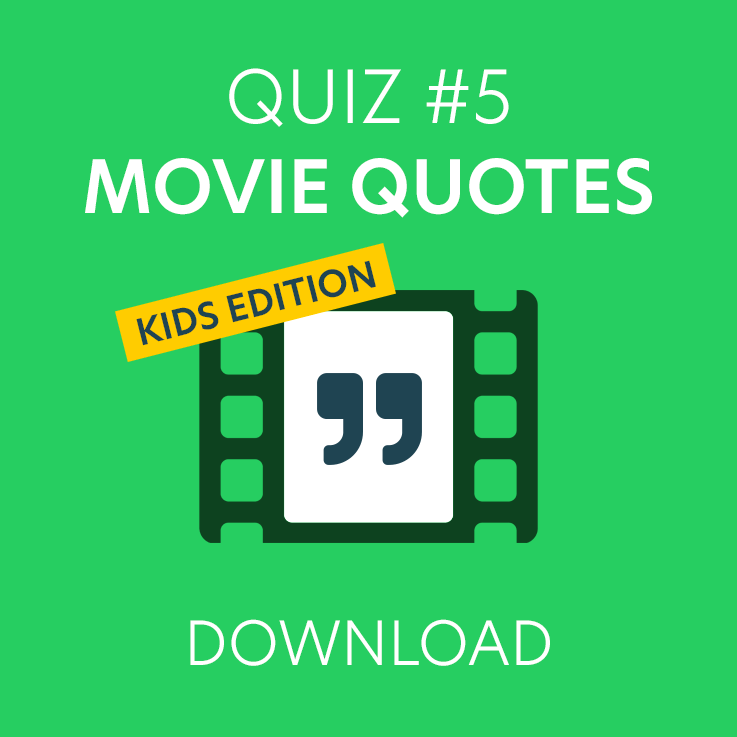 Kids Film Quotes Quiz