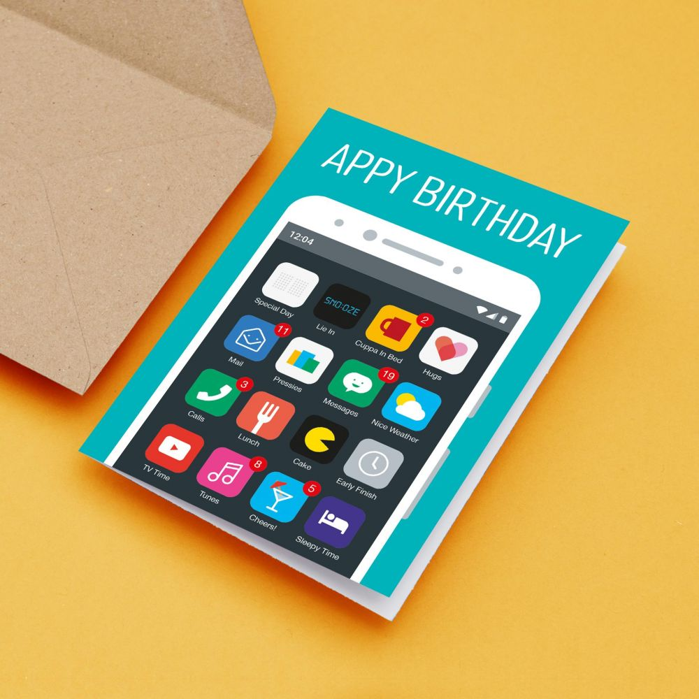 Birthday card phone addict appy